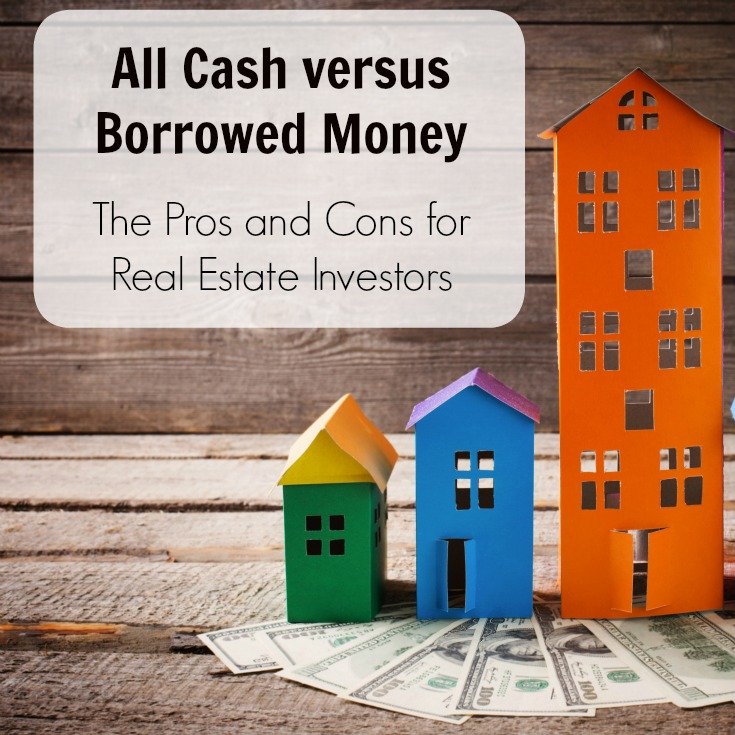 All Cash Versus Borrowed Money 2