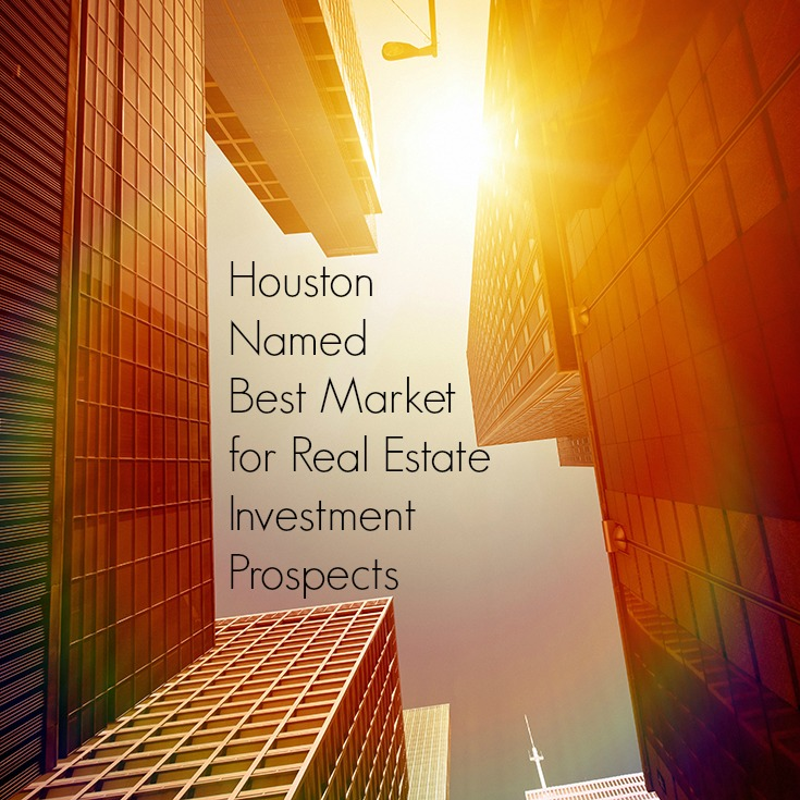Houston named best market for real estate investment prospects