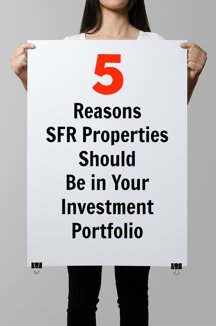 5 Reasons SFR Properties Should Be in Your Investment Portfolio