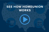 See how HomeUnion® Works